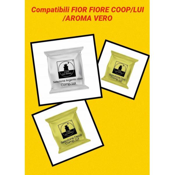 CAPSULE COMPATIBILI - FIOR FIORE COOP/LUI/AROMA VERO