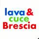 Lava & Cuce Brescia